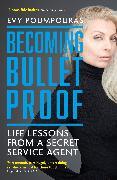 Cover-Bild zu Poumpouras, Evy: Becoming Bulletproof