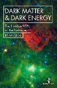 Cover-Bild zu Clegg, Brian: Dark Matter and Dark Energy