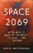 Cover-Bild zu Whitehouse, David: Space 2069