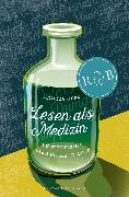 Cover-Bild zu Gerk, Andrea: Lesen als Medizin (eBook)