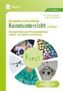 Cover-Bild zu Kompetenzorientierter Kunstunterricht - Klasse 3 von Aufmuth, Stefanie
