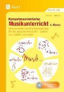 Cover-Bild zu Kompetenzorientierter Musikunterricht 2. Klasse von Joschko, Jennifer
