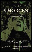 Cover-Bild zu 5 MORGEN (LIFE IS A REMIX) (eBook) von Kater, Fritz