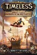 Cover-Bild zu Baltazar, Armand: Diego and the Rangers of the Vastlantic (Timeless, Book 1) (eBook)