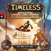 Cover-Bild zu Baltazar, Armand: Timeless - Retter der verlorenen Zeit (Audio Download)