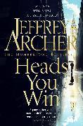 Cover-Bild zu Archer, Jeffrey: Heads You Win