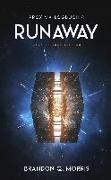 Cover-Bild zu Morris, Brandon Q.: Proxima-Logbuch 4: Runaway