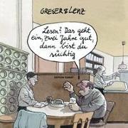 Cover-Bild zu Greser, Achim: Lesen? Das geht ein, zwei Jahre gut, dann bist du süchtig