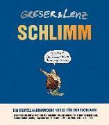 Cover-Bild zu Greser, Achim: Schlimm