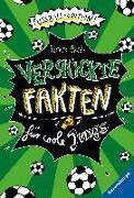 Cover-Bild zu Verrückte Fakten für coole Jungs. Fußball-Edition