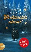 Cover-Bild zu Berg, Ellen: Noch ist nicht aller Weihnachtsabend (eBook)