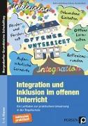 Cover-Bild zu Integration und Inklusion im offenen Unterricht von Achterberg-Scherm, Katrin