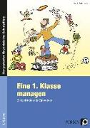 Cover-Bild zu Eine 1. Klasse managen von Sahlmann, Katrin