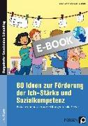 Cover-Bild zu 80 Ideen zur Förderung der Ich-Stärke und Sozialko (eBook) von Löffler, Sarah