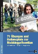 Cover-Bild zu 71 Übungen und Rollenspiele zur Mobbingprävention (eBook) von Benner, Tilo