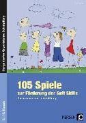 Cover-Bild zu 105 Spiele zur Förderung der Soft Skills von Benner, Tilo