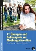 Cover-Bild zu 71 Übungen und Rollenspiele zur Mobbingprävention von Benner, Tilo