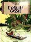 Cover-Bild zu Herge: Les Aventures de Tintin. L'Oreille cassée