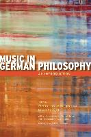 Cover-Bild zu Sorgner, Stefan Lorenz (Hrsg.): Music in German Philosophy
