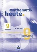 Cover-Bild zu Mathematik heute 9. Arbeitsheft. Mittelschule Sachsen Realschulbildungsgang