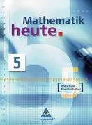 Cover-Bild zu Mathematik heute 5 Schülerband Realschule Rheinland-Pfalz