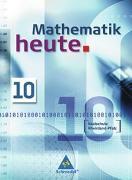 Cover-Bild zu Mathematik heute 10. Schülerband. Realschule. Rheinland-Pfalz