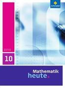 Cover-Bild zu Mathematik heute 10. Schülerband. Sachsen-Anhalt