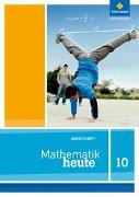 Cover-Bild zu Mathematik heute 10. Arbeitsheft. Nordrhein-Westfalen
