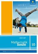 Cover-Bild zu Mathematik heute 10. Arbeitsheft. Sachsen. Realschulbildungsgang