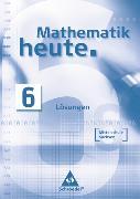 Cover-Bild zu 6. Klasse: Mathematik heute - Ausgabe 2004 Mittelschule Sachsen - Mathematik heute/SN