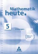 Cover-Bild zu 5. Klasse: Mathematik heute - Ausgabe 2004 Mittelschule Sachsen - Mathematik heute/SN