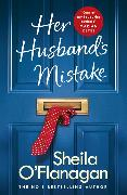 Cover-Bild zu Her Husband's Mistake: A marriage, a secret, and a wife's choice
