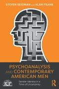 Cover-Bild zu Seidman, Steven: Psychoanalysis and Contemporary American Men (eBook)