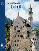 Cover-Bild zu Das Land Ludwigs II. (spanisch)
