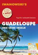 Cover-Bild zu Brockmann, Heidrun: Guadeloupe und seine Inseln - Reiseführer von Iwanowski