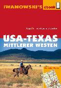Cover-Bild zu Brinke, Margit: USA-Texas und Mittlerer Westen - Reiseführer von Iwanowski (eBook)