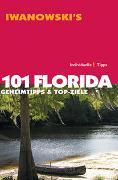 Cover-Bild zu Iwanowski, Michael: 101 Florida - Reiseführer von Iwanowski