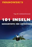 Cover-Bild zu Iwanowski, Michael (Hrsg.): 101 Inseln - Reiseführer von Iwanowski