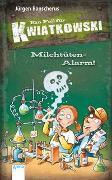 Cover-Bild zu Ein Fall für Kwiatkowski (27). Milchtüten-Alarm!
