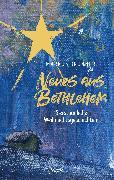 Cover-Bild zu Brunner, Markus: Neues aus Bethlehem (eBook)