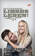 Cover-Bild zu Bigger, Leo: LiebesLeben! (eBook)