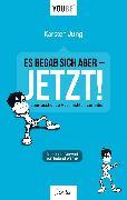 Cover-Bild zu Jung, Karsten: Es begab sich aber - JETZT! (eBook)