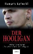 Cover-Bild zu Kofmehl, Damaris: Der Hooligan (eBook)
