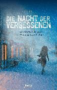 Cover-Bild zu Muhl, Iris: Die Nacht der Vergessenen (eBook)