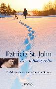 Cover-Bild zu St. John, Patricia: Die Autobiografie (eBook)