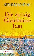 Cover-Bild zu Die vierzig Gleichnisse Jesu