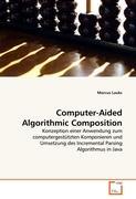 Cover-Bild zu Computer-Aided Algorithmic Composition von Lauks, Marcus