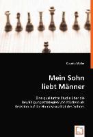Cover-Bild zu Mein Sohn liebt Männer von Müller, Claudia