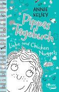 Cover-Bild zu Pippas Tagebuch. Liebe und Chicken Nuggets von Kelsey, Annie