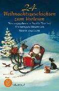 Cover-Bild zu 24 Weihnachtsgeschichten zum Vorlesen von Härtling, Sophie (Hrsg.)